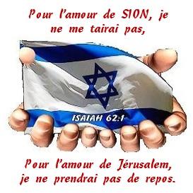 Pour l'amour de Sion ...
